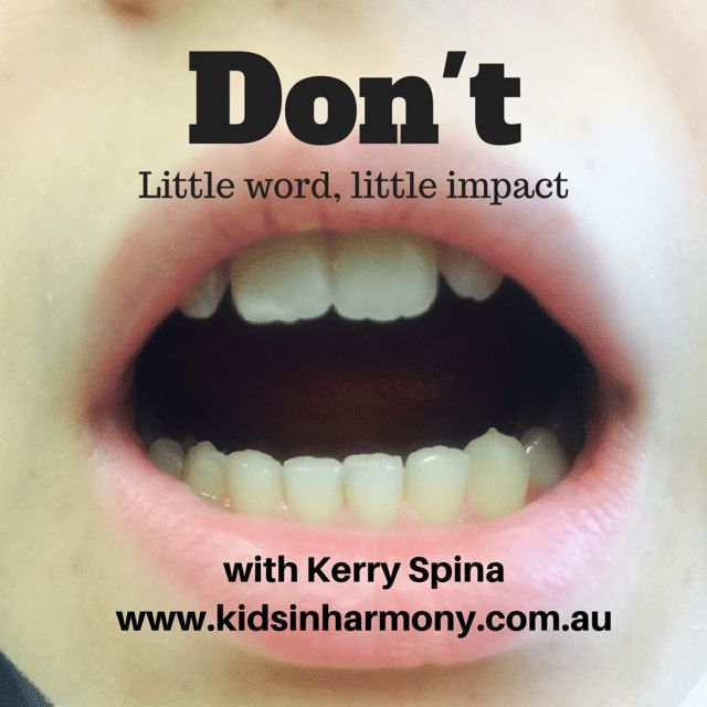 http://www.kidsinharmony.com.au/dont-the-little-word-with-little-impact/