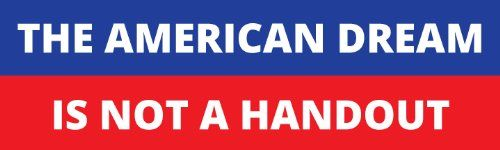 The American Dream is Not a Handout Political Bumper Sticker Speedy Signs http://www.amazon.com/dp/B00GM3CGMY/ref=cm_sw_r_pi_dp_J71dvb0AYRKB0