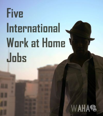 Five Companies Hiring Work at Home Workers- All Around the World