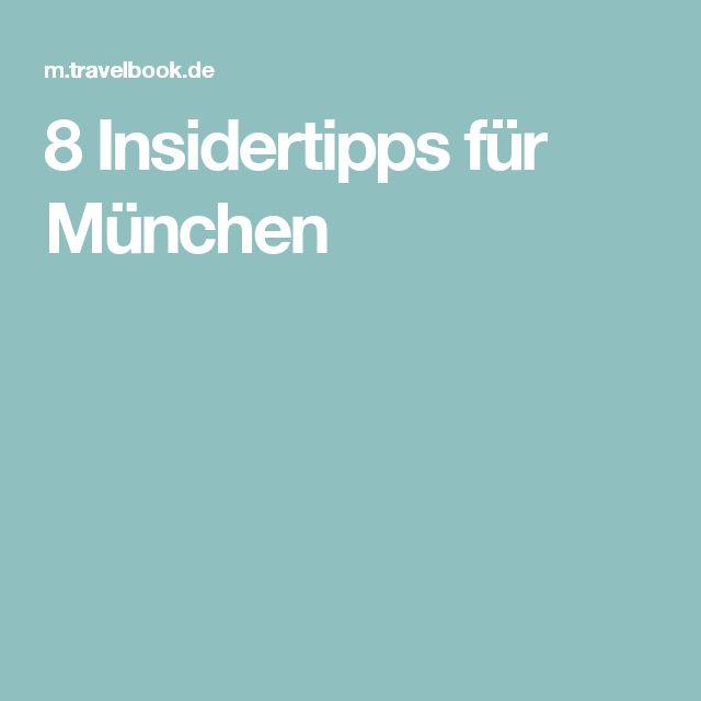 8 Insidertipps für München