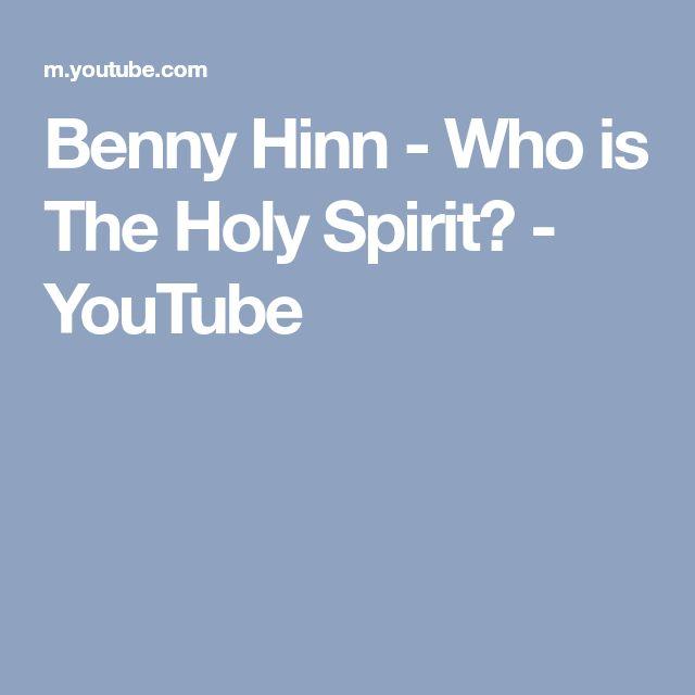 Benny Hinn - Who is The Holy Spirit? - YouTube