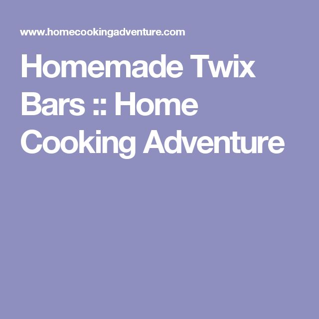 Homemade Twix Bars :: Home Cooking Adventure