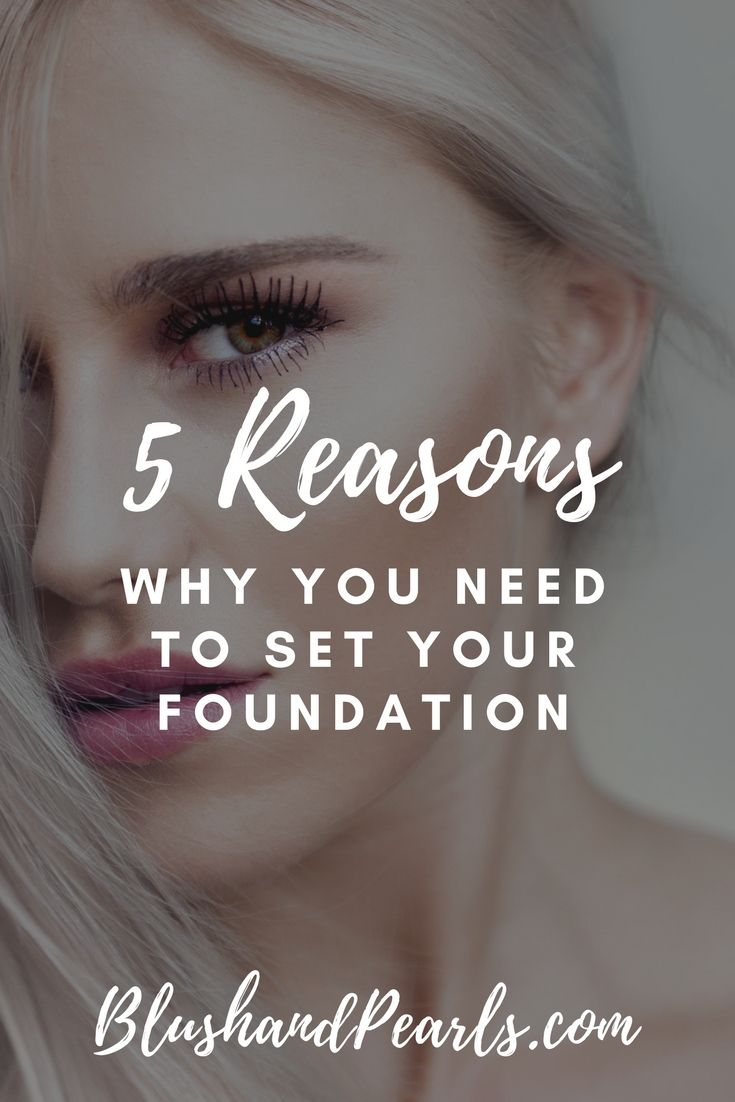5 Reasons To Set Your Foundation With Powder Blush Pearls Makeup Tips How To Make Foundation Foundation Tips