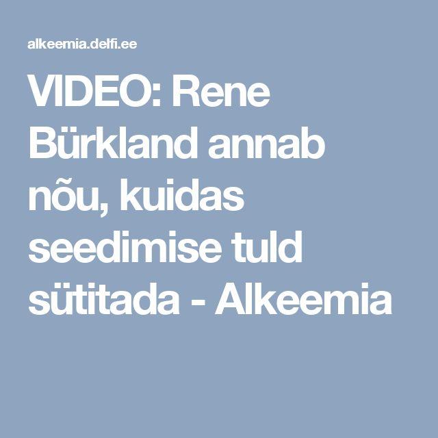 VIDEO: Rene Bürkland annab nõu, kuidas seedimise tuld sütitada  - Alkeemia