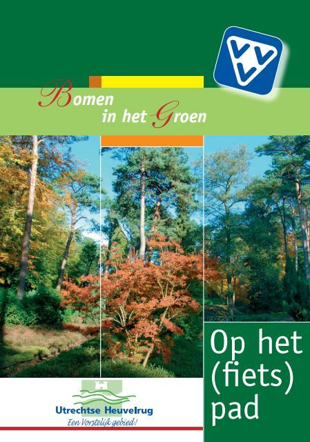 Fietsroute - Bomen in het Groen ~ Fietsenwandelweb.nl
