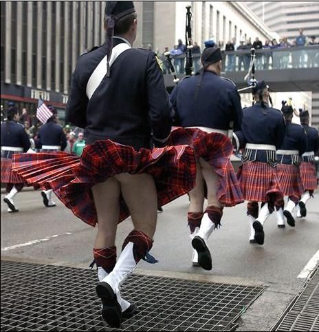 Scottish Kilts (breezy - whew!)... well there is the answer to an age old question!