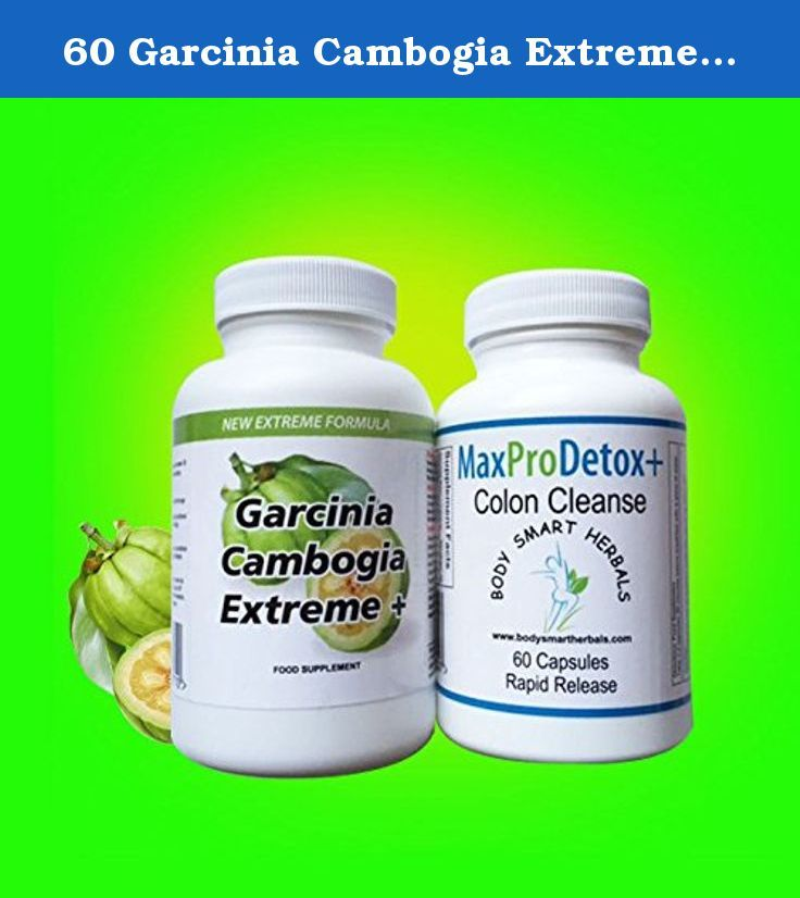 60 Garcinia Cambogia Extreme and 60 Max Pro Colon Cleanse Weight Loss Diet Pills...