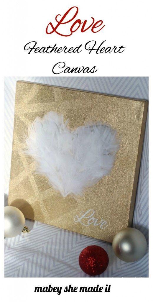 Love is in the air with this heart canvas. Step-by-step tutorial shows you how to make a feathered heart canvas for yourself--and you get to play with feathers!