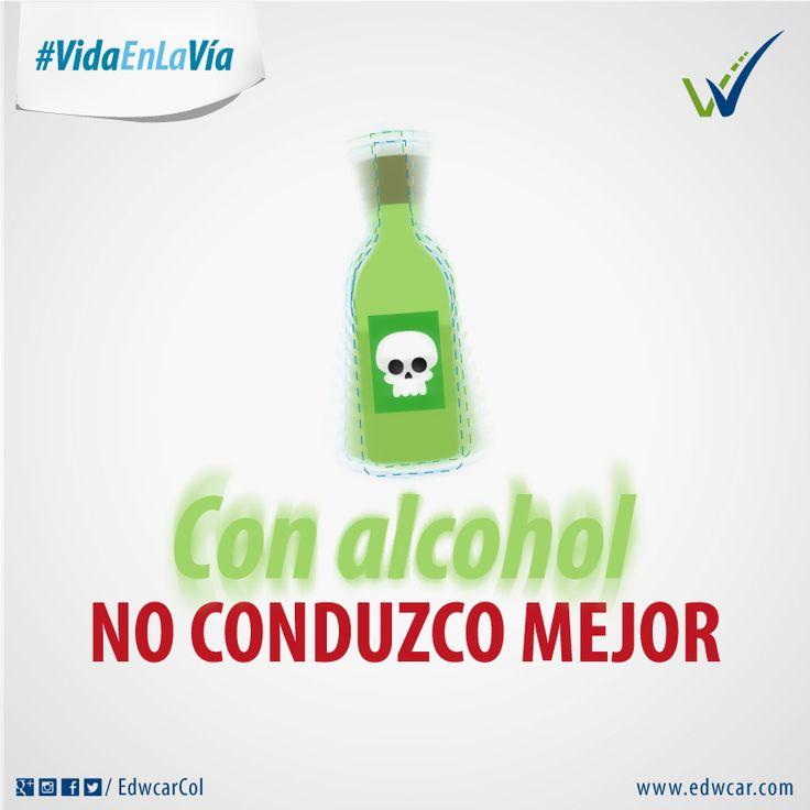 #VidaEnLaVía Con alcohol no conduzco mejor. ¡Si estás de acuerdo, compártela con tus contactos!.