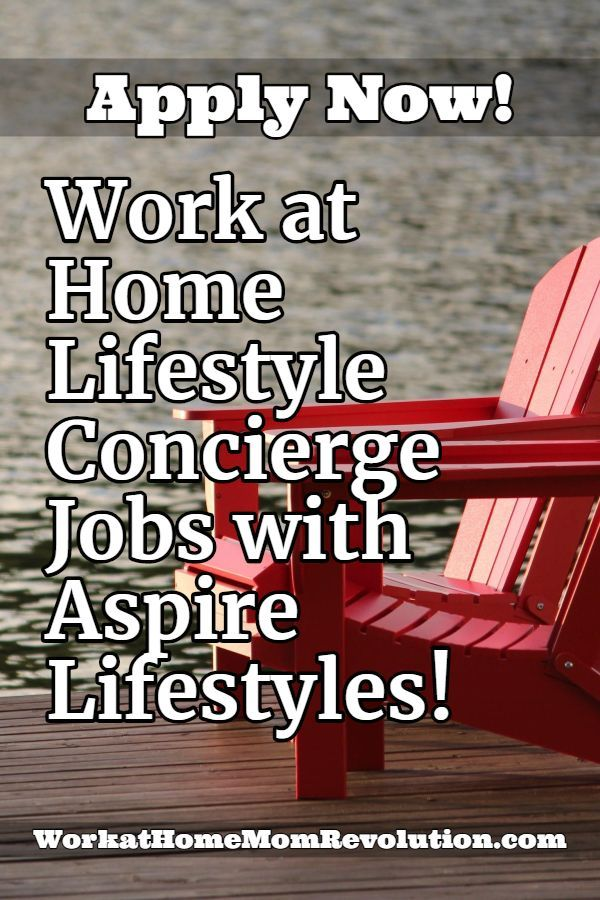 Aspire Lifestyles Work at Home Lifestyle Concierge Jobs