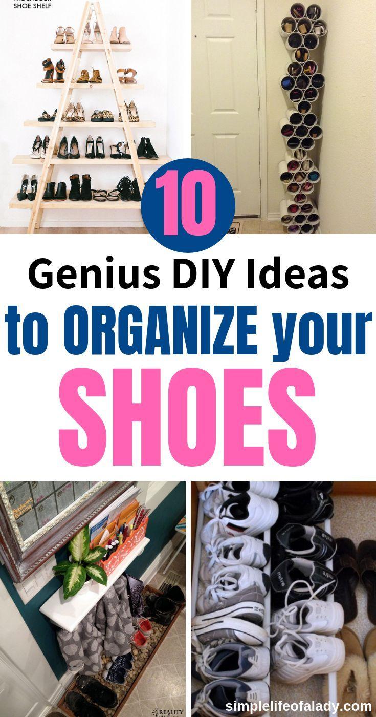 20 Simple Diy Ideas To Organize Shoes Simple Life Of A Lady Diy Shoe Storage Shoe Organization Diy Small Space Diy