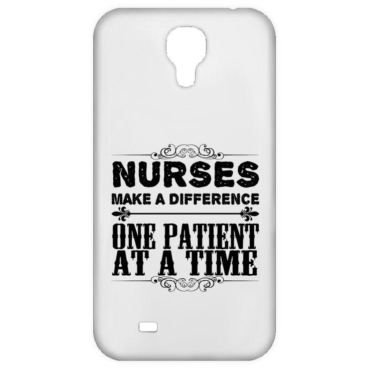 Nurses Make A Difference One Patient At A Time Galaxy 4 Cases