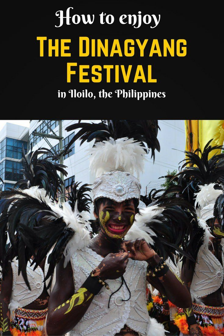 How to enjoy the Dinagyang festival in Iloilo, Philippines