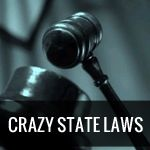 25 Ridiculous State Laws: Sell Tips, Silent Auction, Help Tricks, Judge, Small Business, Real Estates, Case, Lawyer, Supreme Court