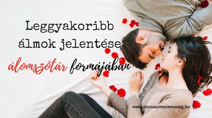 Leggyakoribb álmok jelentése álomszótár formájában, #magyarblog,#blogok, #magyarblogger, #álmok, #álmokjelentése, #álomszótár, #álom, #pozitívgondolatok, #rózsaszínszemüveg