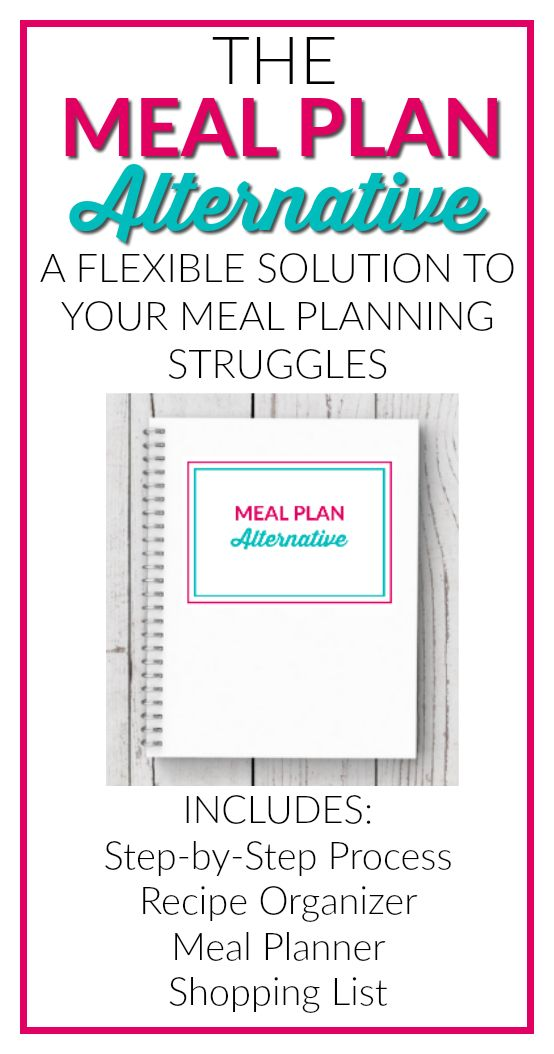 Struggle with traditional meal planning? Sign up to get this free printable Meal Plan Alternative Guide.