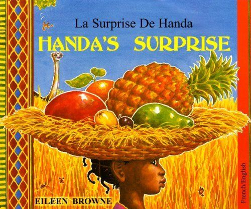 Handa's Surprise [French Version] by Eileen Browne, http://www.amazon.co.uk/dp/1852695099/ref=cm_sw_r_pi_dp_y9H-sb0CFJG7Y
