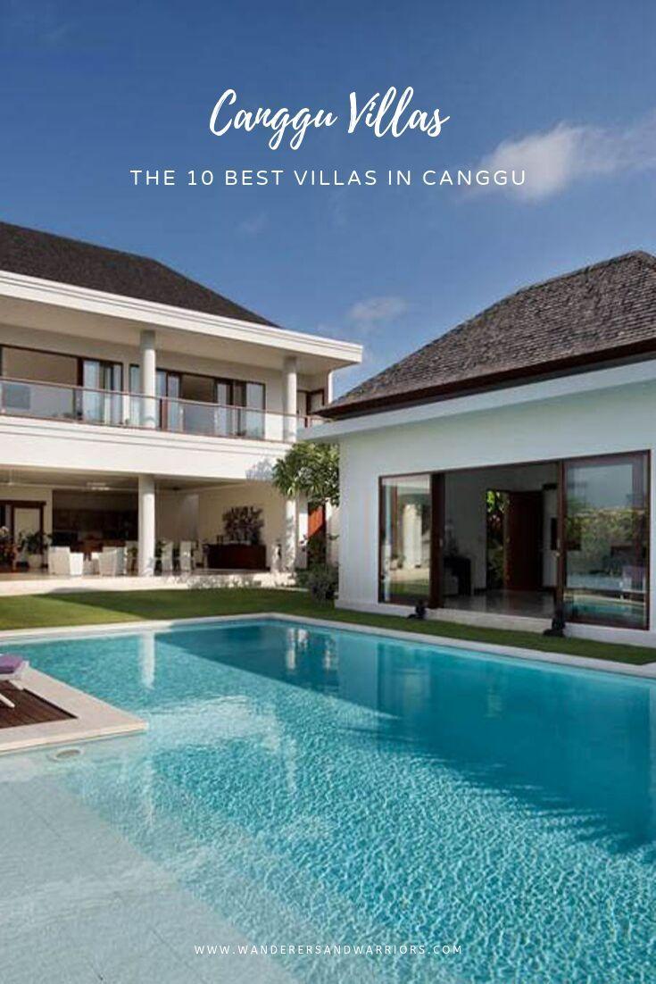 Canggu Villas The 10 Best Villas In Canggu Wanderers Warriors Bali Canggu Bali Travel Bucket List Wanderlust