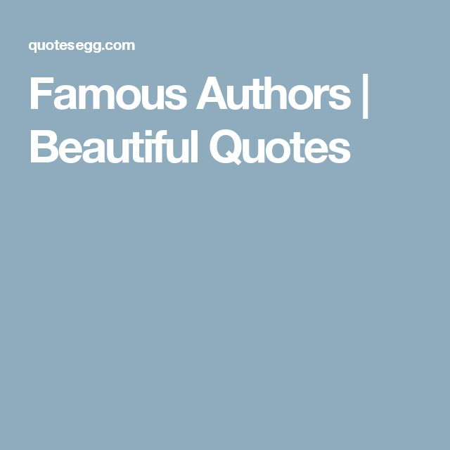 King Of New York Quotes: Best 25+ Famous Author Quotes Ideas On Pinterest