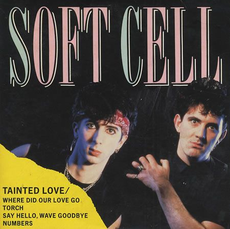Tainted Love - Soft Cell  ...love the long version!