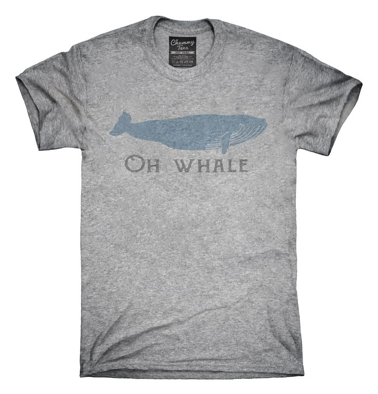 Oh Whale T-Shirts, Hoodies, Tank Tops