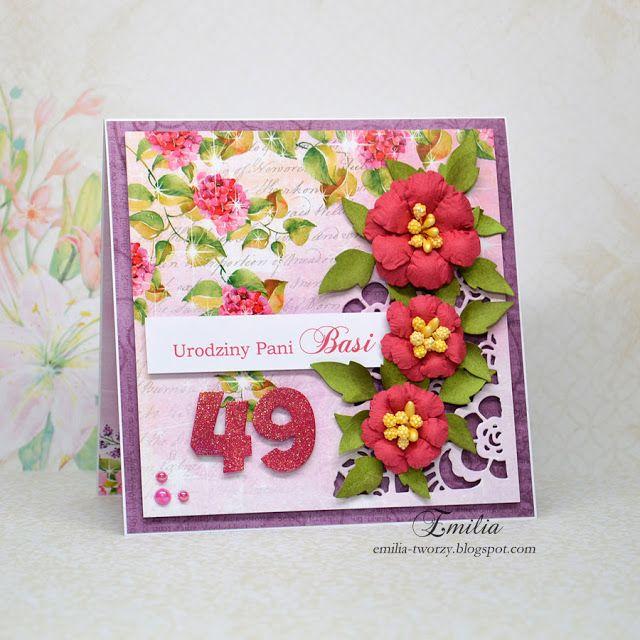 Emilia tworzy: Kartka urodzinowa na 49 urodziny/Birthday card