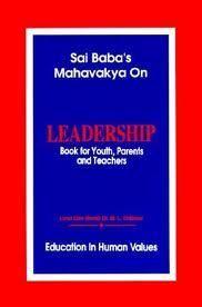 Sai Baba's Mahavakya on Leadership