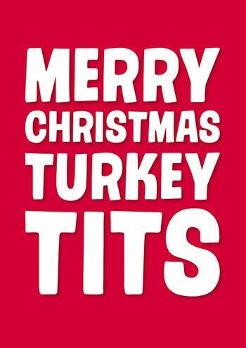merry christmas turkey tits rude christmas card httpswwwdeanmorriscardsco