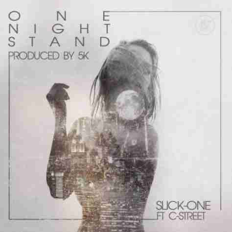 Mp3 Download: Slick-One - One Night Stand