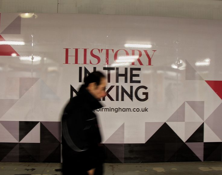 Making history or making haste?, Birmingham, UK