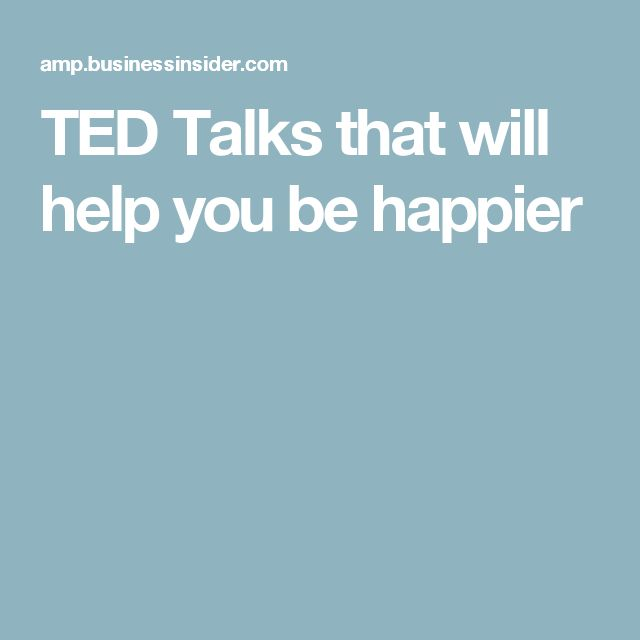 TED Talks that will help you be happier