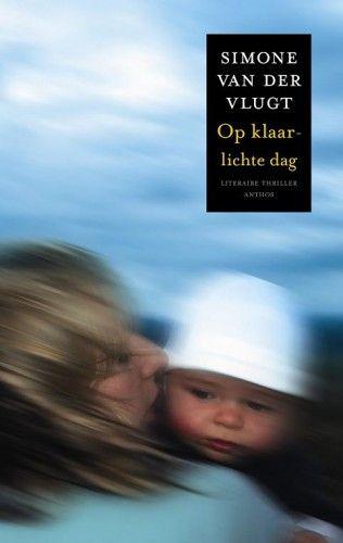 47 best books worth reading images on pinterest thrillers book gelezen op klaarlichte dag simone van der vlugt fandeluxe Image collections