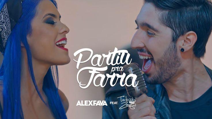 Alex Fava e Tati Zaqui - Partiu pra farra (CLIPE OFICIAL)