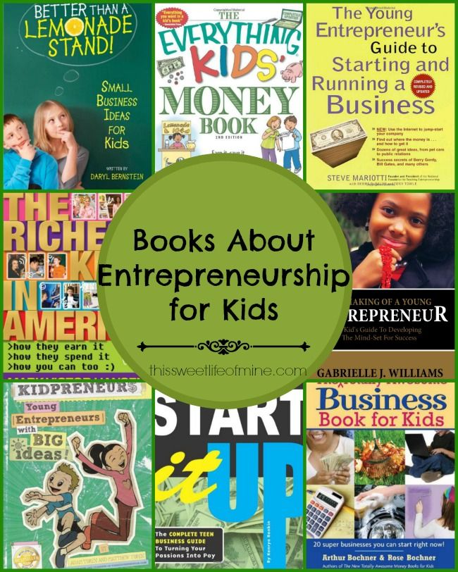 Books about entrepreneurship for kids | thissweetlifeofmine.com
