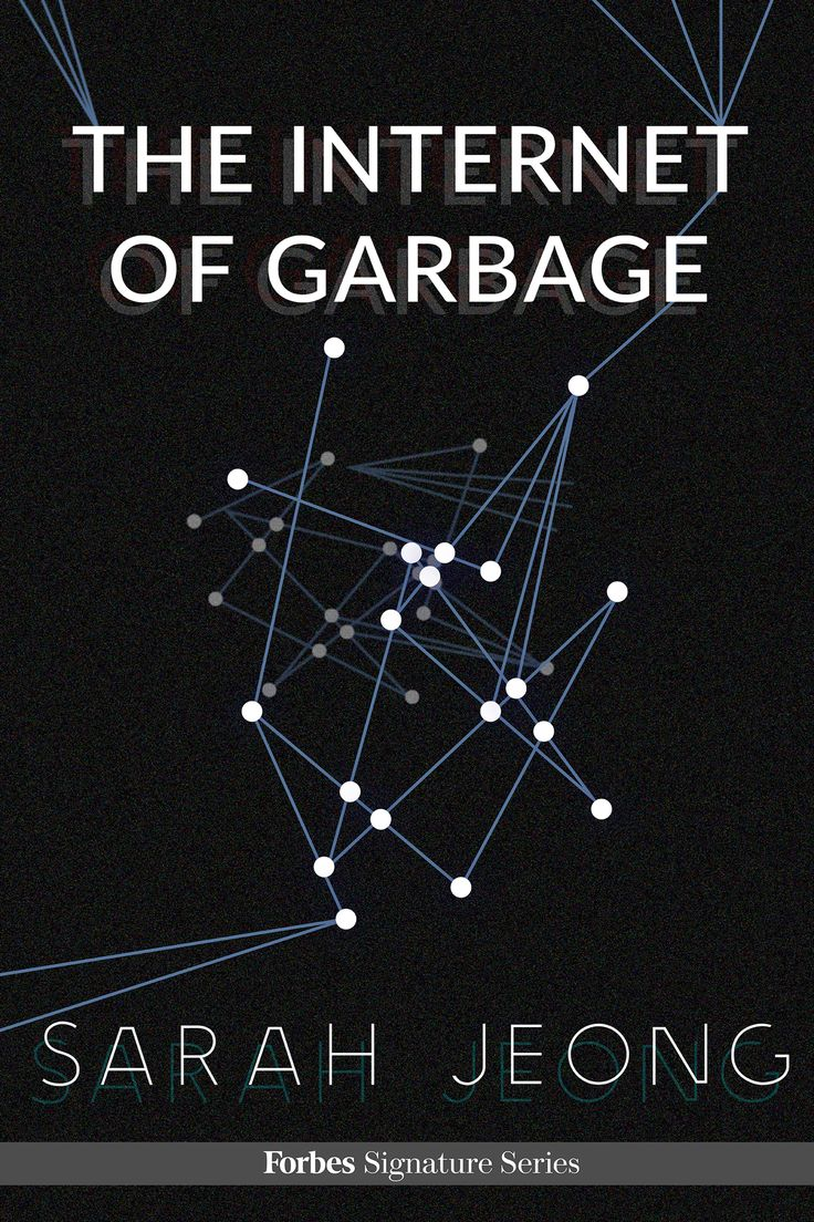 The Internet Of Garbage  In Our New Ebook The Internet Of Garbage, By Tech