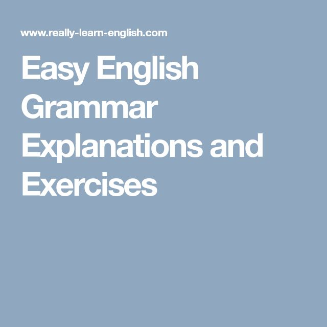 Easy English Grammar Explanations and Exercises