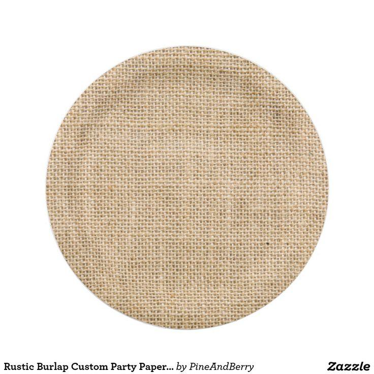 Rustic Burlap Custom Party Paper Plates  sc 1 st  Pinterest & 113 best Wedding Paper Plates images on Pinterest | Wedding paper ...