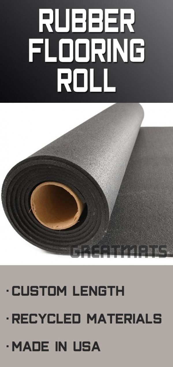 Rubber Flooring Rolls Are Available In 1 4 Inch Up To 1 2 Inch Thicknesses Rubber Floorin In 2020 Rolled Rubber Flooring Rubber Flooring Gym Flooring Rubber
