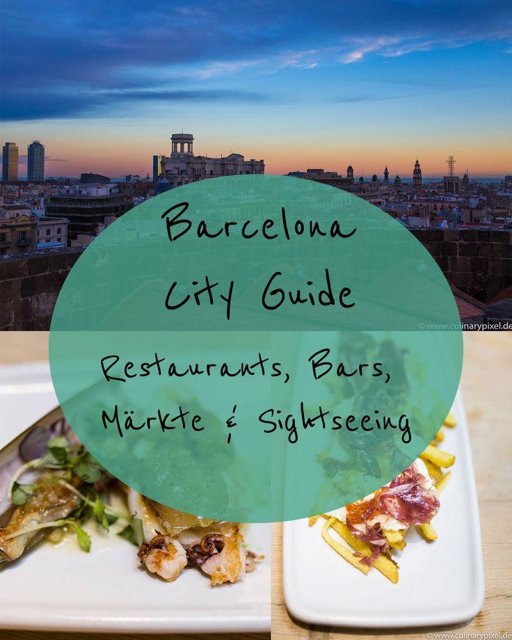 Barcelona City Guide: Restaurants, Märkte, Bars, Sightseeing und kulinarische Tipps für Foodies