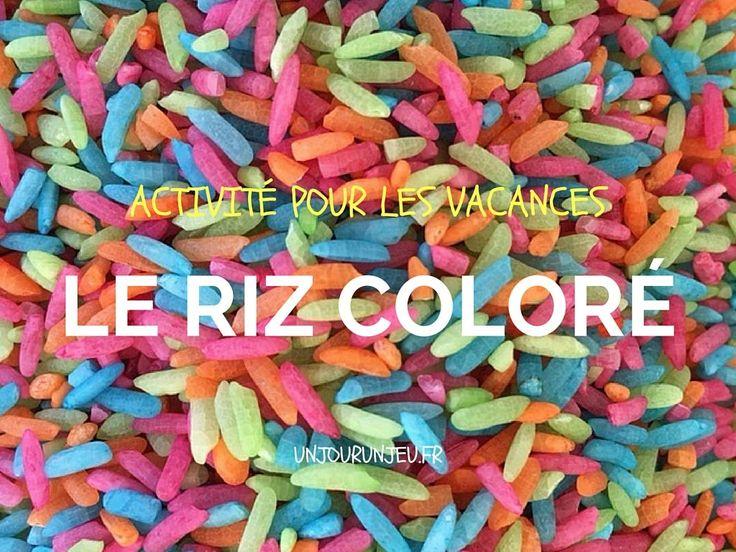 Riz coloré : jouer, transvaser, manipuler, ils trouveront de quoi s'occuper. – Un jour un jeu