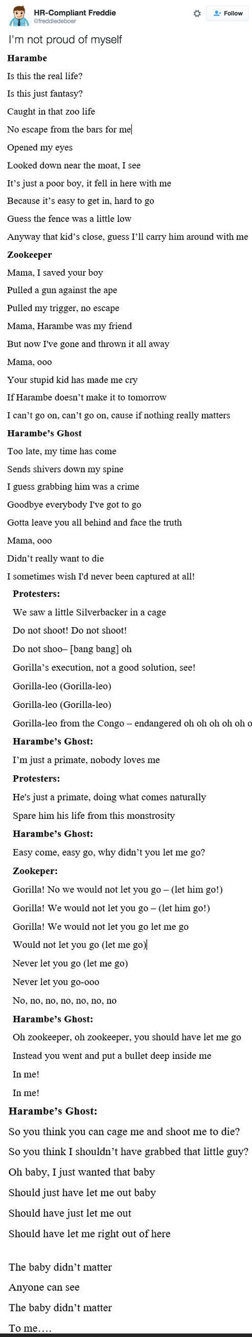 although this is black humor i still want to point out that zoos should be forbidden and especially capturing of gorillas, orangutans and other creatures that so obviously have awareness of at least of a 2 year old human
