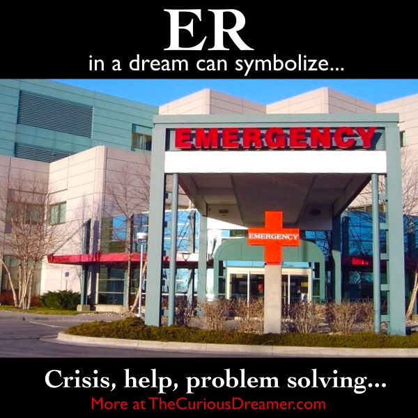An emergency room as a dream symbol can mean... More at TheCuriousDreamer.com...  #dreammeaning #dreamsymbols