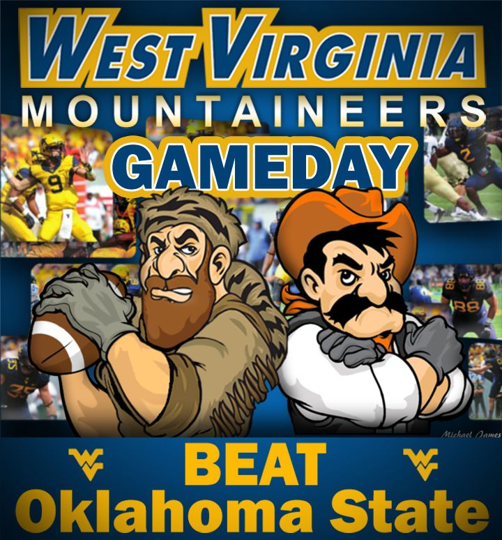 WVU Gameday! Let's Go MOUNTAINEERS! Beat Oklahoma State