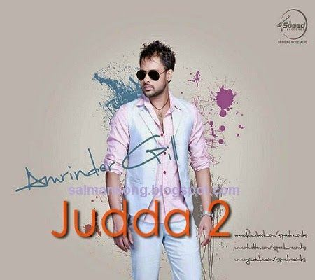 All songs of judaa 2, amrinder gill jauda 2 mp3 punjabi songs, amrinder gill new album judaa 2, full mp3 songs, Judaa 2 Full Album, latest songs of amrinder gill