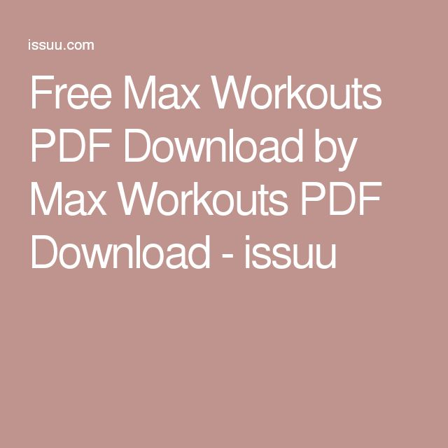 Free Max Workouts PDF Download by Max Workouts PDF Download - issuu