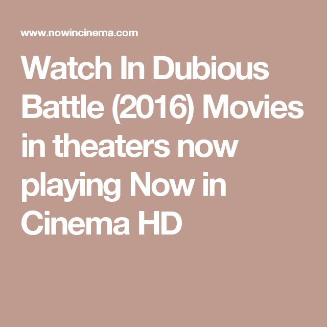 Watch In Dubious Battle (2016) Movies in theaters now playing Now in Cinema HD