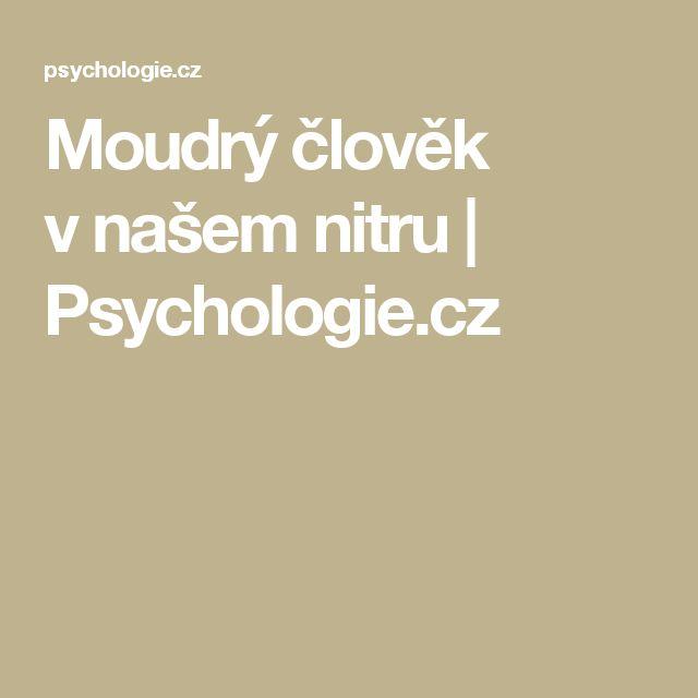 Moudrý člověk vnašem nitru | Psychologie.cz