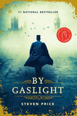 What I'm reading this winter - By Gaslight by Steven Price