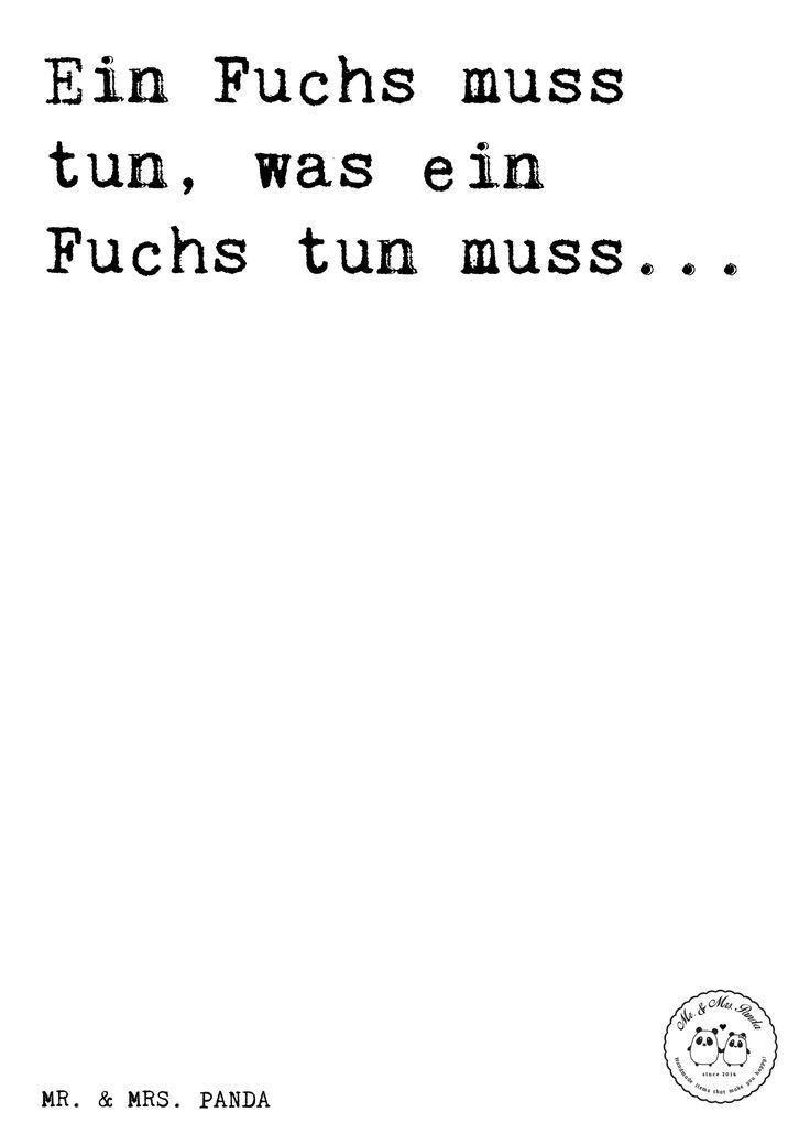 Spruch: Ein Fuchs Muss Tun, Was Ein Fuchs Tun Muss...   · Kluge SprücheWitzige  SprücheLustige ...