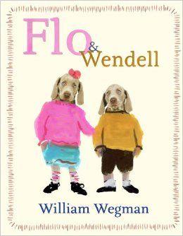 Flo & Wendell: William Wegman
